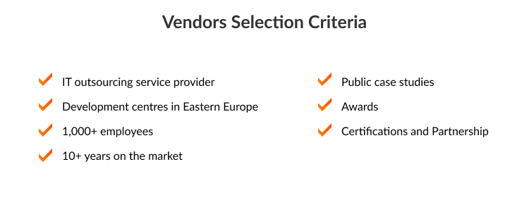 Vendors selection criteria for the top software development vendors in Eastern Europe